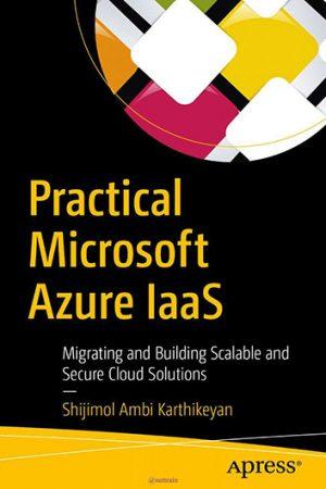 کتاب Practical Microsoft Azure IaaS