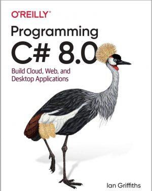 دانلود کتاب Programming C# 8.0