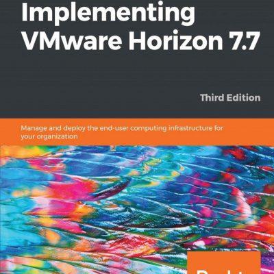 کتاب Implementing VMware Horizon 7.7