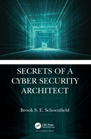 کتاب Secrets of a Cybersecurity Architect