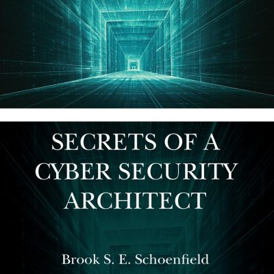کتاب Secrets of a Cybersecurity Architect