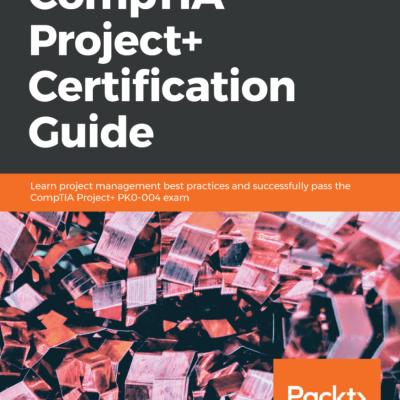 کتاب CompTIA Project+ Certification Guide