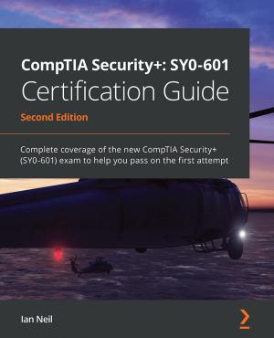 کتاب CompTIA Security+: SY0-601 Certification Guide