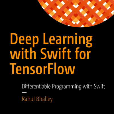 کتاب Deep Learning with Swift for TensorFlow