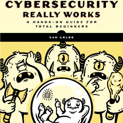 کتاب How Cybersecurity Really Works
